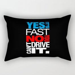 Yes it's fast No you can't drive it v1 HQvector Rectangular Pillow