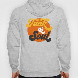 Funk & Soul Hoody