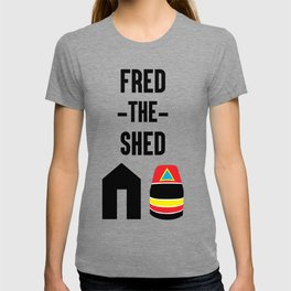 Fred The Shed T-shirt