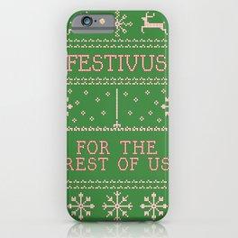 festivus iPhone Case