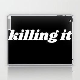 killing it Laptop & iPad Skin