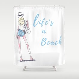 Life's A Beach Fashion Illustration Shower Curtain