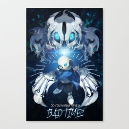Undertale Sans Poster  - Do you wanna have a bad time? Canvas Print