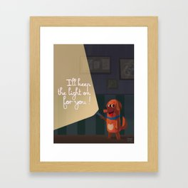 I'll keep the light on for you ! Framed Art Print
