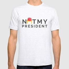 Not My President 2 T-shirt