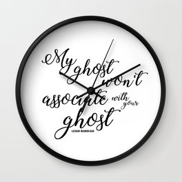 ghost (six of crows) Wall Clock