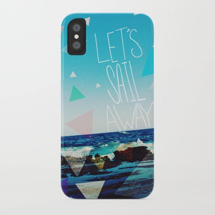 Let's Sail Away iPhone Case