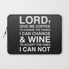 Lord give me wine Laptop Sleeve