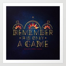 Only A Game Art Print
