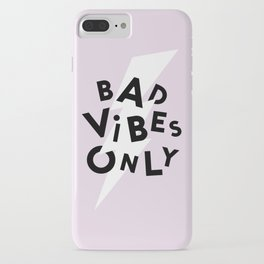 Bad Vibes Only iPhone Case