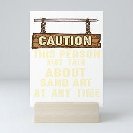 caution sand art hobbies sand sand art artist Mini Art Print