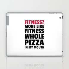 Fitness Whole Pizza Funny Quote Laptop & iPad Skin