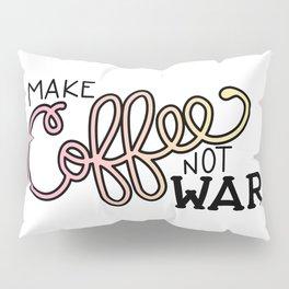 Coffee Not War (Sunset) Pillow Sham