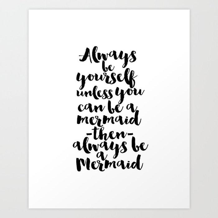Always Be Yourself Printable Art Nursery Wall Let S Mermaids Baby Decor Print By Milos955