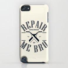 Repair Me Bro Slim Case iPod touch