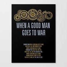 Demons Run When A Good Man Canvas Print