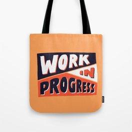 Work in Progress Tote Bag