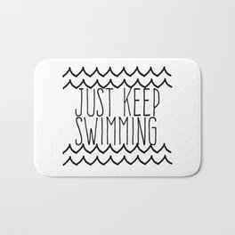Just Keep Swimming Inspirational Quote Bath Mat