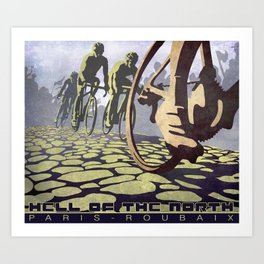 HELL OF THE NORTH retro Paris Roubaix cycling illustration poster Art Print