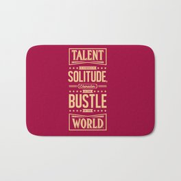 Lab No. 4 Talent Is Formed Johann Goethe Life Motivational Quotes Bath Mat