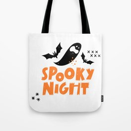 Funny spooky night halloween with bats and ghosts - Halloween hand drawn quotes illustration. Funny humor. Life sayings. Spooky funny quotes. Tote Bag