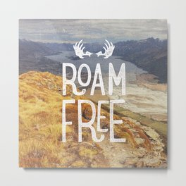 Roam Free NZ Metal Print