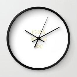 Everything's Okay Wall Clock