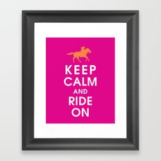 Keep Calm and Ride On (horseback) Framed Art Print