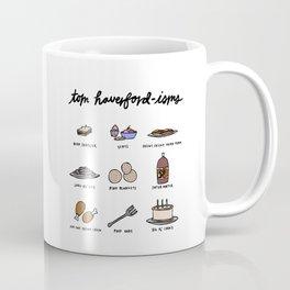 Tom Haverfordisms Coffee Mug