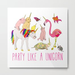 Party Like A Unicorn Metal Print