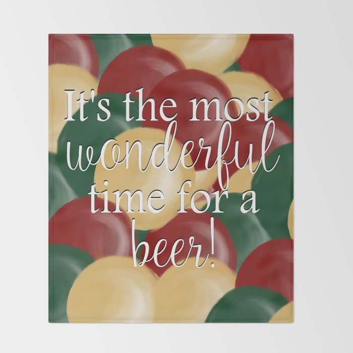 It's The Most Wonderful Time For A Beer Throw Blanket