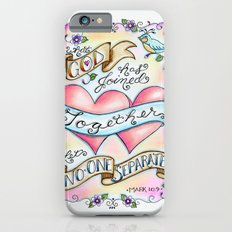 What God has Joined Together Let No One Separate Slim Case iPhone 6s