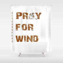 Kitesurfers Pray for Wind Shower Curtain