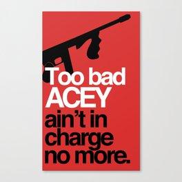 Acey Said 10% Canvas Print