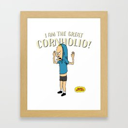 I Am The Great Cornholio, I Need T.P. Pikata For My Bunghole, Artwork, Tshirts, Men, Women, Youth Framed Art Print