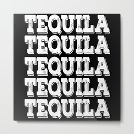 Happy Cinco De Mayo Tequila Metal Print