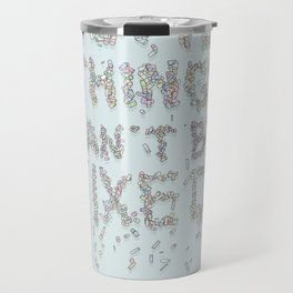 Some things can't be fixed Travel Mug