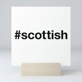 SCOTTISH Hashtag Mini Art Print