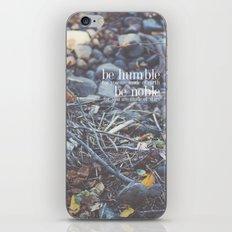 noble + humble. iPhone & iPod Skin