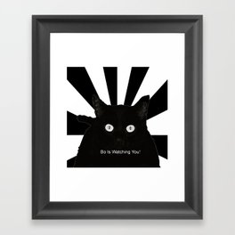 Bo Is Watching You! Framed Art Print