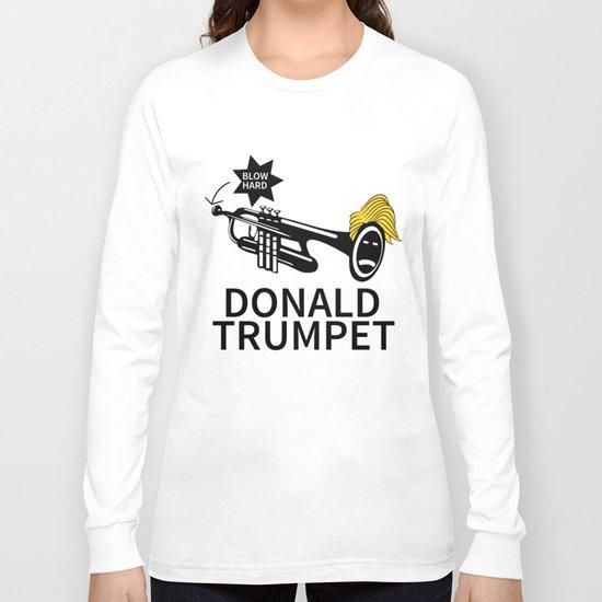 Donald Trump Trumpet Long Sleeve T-shirt