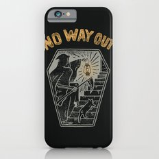 No Way Out Slim Case iPhone 6s