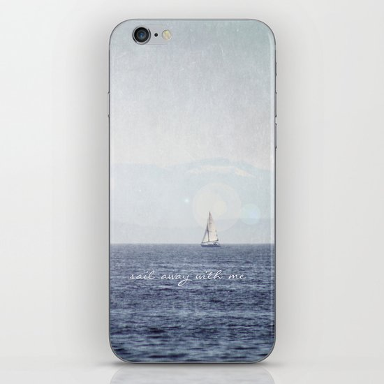 Sail Away With Me iPhone & iPod Skin