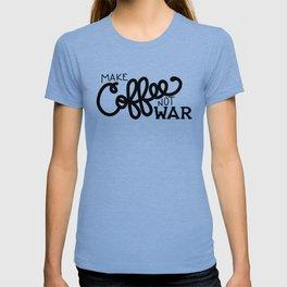 Coffee Not War (Black) T-shirt