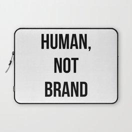 Human, Not Brand Laptop Sleeve