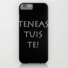 Teneas tuis te iPhone Case