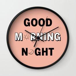 GOOD MORNING / NIGHT Wall Clock