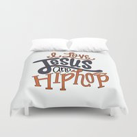 hip hop Duvet Covers featuring Jesus and Hip hop by Chelsea Herrick