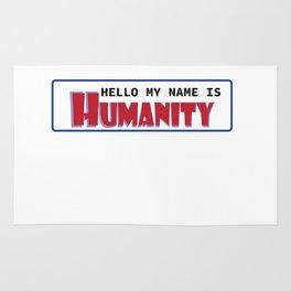 Hello My Name Is Humanity Rug