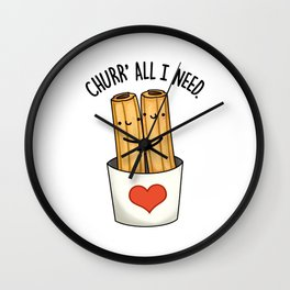 Churrall I Need Cute Churro Pun Wall Clock